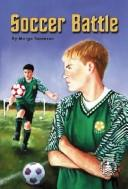 Cover of: Soccer Battle (Cover-to-Cover Novel)
