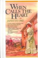 Cover of: When Calls the Heart (Canadian West #1)