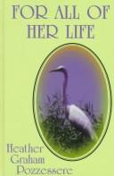 Cover of: For all of her life