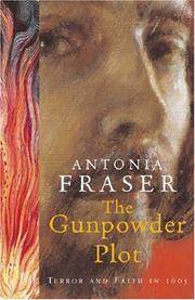 The Gunpowder Plot by Antonia Fraser