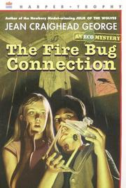Cover of: The Fire Bug Connection (Ecological Mystery)