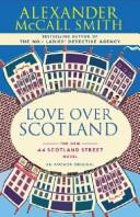 Cover of: Love Over Scotland | Alexander McCall Smith
