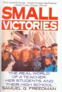 Cover of: Small Victories | Samuel G. Freedman