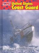 Cover of: United States Coast Guard (U.S. Armed Forces) | Bruno Lurch