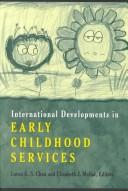 International developments in early childhood services by