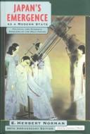 Japan's emergence as a modern state by E. Herbert Norman