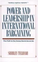 Cover of: Power and Leadership in International Bargaining The Park to the Camp David Acco
