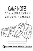 Camp Notes and Other Poems by Mitsuye Yamada