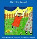 Cover of: Hurry Up, Bonnie! (Annikins)