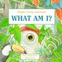 Cover of: What Am I?