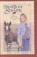 Cover of: The Promise (Young Black Stallion) | Steven Farley