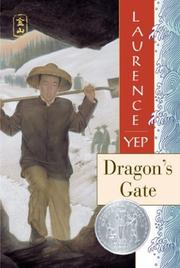 Cover of: Dragon's Gate (Golden Mountain Chronicles, 1867)