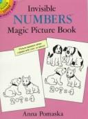 Cover of: Invisible Numbers Magic Picture Book