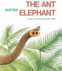 Cover of: The Ant and the Elephant | Bill Peet
