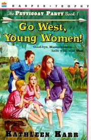 Cover of: Go West, Young Women (Pettycoat Party , No 1)