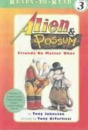 Alien & Possum by Tony Johnston