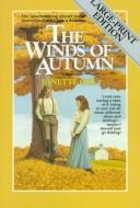 Cover of: The Winds of Autumn: Seasons of the Heart Book #2