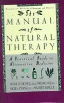 Cover of: The Manual of Natural Therapy