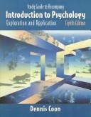 Cover of: Introduction to Psychology: Exploration and Application  | Dennis Coon