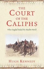Cover of: The court of the Caliphs