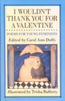 Cover of: I Wouldn't Thank You for a Valentine