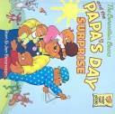 Cover of: Berenstain Bears and the Papa's Day Surprise