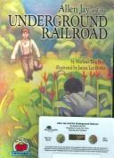 Cover of: Allen Jay And the Undergound Railroad