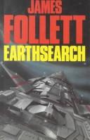 Cover of: Earthsearch | James Follett