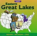 Cover of: Eastern Great Lakes