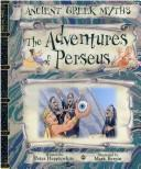 Cover of: The Adventures of Perseus (Ancient Greek Myths)
