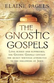 Cover of: Gnostic Gospels | Elaine Pagels