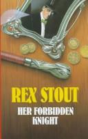 Cover of: Her Forbidden Knight
