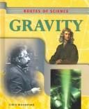 Cover of: Routes of Science - Gravity (Routes of Science)