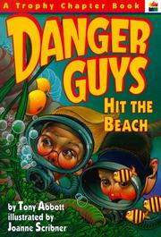 Cover of: Danger Guys hit the beach | Tony Abbott