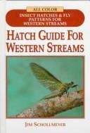 Cover of: Hatch Guide for Western Streams (Hatch Guide)