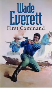 Cover of: First Command | Wade Everett