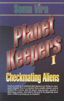 Cover of: Checkmating Aliens (Planet Keepers, 1)