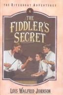 Cover of: The Fiddler's Secret (Riverboat Adventures)