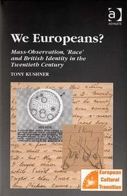 Cover of: We Europeans?: mass-observation, 'race' and British identity in the twentieth century