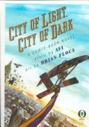 Cover of: City of Light, City of Dark
