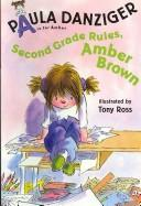 Cover of: Second Grade Rules, Amber Brown (A Is for Amber)