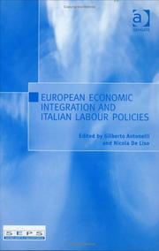 Cover of: European Economic Integration and Italian Labour Policies |