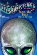Cover of: Face the Fear (Mindwarp) | Chris Archer