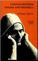 Cover of: Pasolini between enigma and prophesy