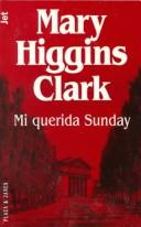 Cover of: Mi querida Sunday | Mary Higgins Clark