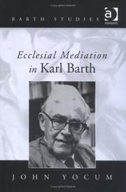 Cover of: Ecclesial Mediation in Karl Barth (Barth Studies) (Barth Studies) (Barth Studies) | John Yocum