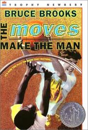 Cover of: The Moves Make the Man (rpkg) (HarperClassics) | Bruce Brooks