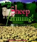Cover of: Hooray for Sheep Farming (Hooray for Farming!)