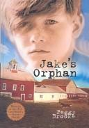 Cover of: Jake's Orphan