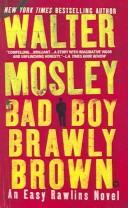 Cover of: Bad Boy Brawly Brown (Easy Rawlins Mysteries)